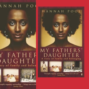 My Fathers' Daughter, de Hannah Pool (2005)